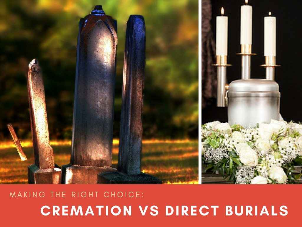 Making the Right Choice: Cremation Versus Direct Burials