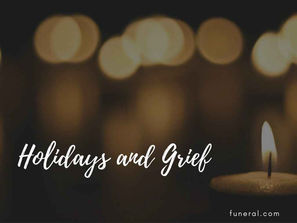 Holidays and Grief