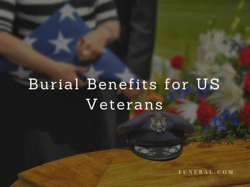 US Government Burial Benefits for Veterans