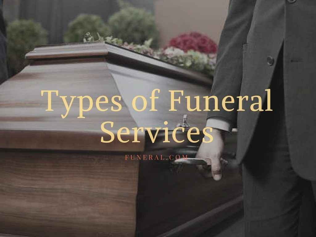 Types of Funeral Services